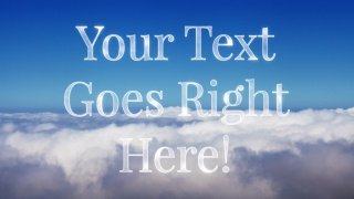 Text Above The Clouds - Serif